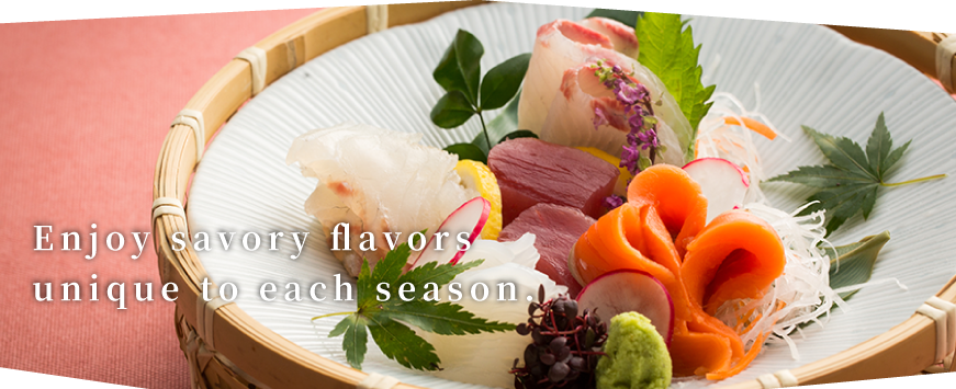 Enjoy savory flavors unique to each season.